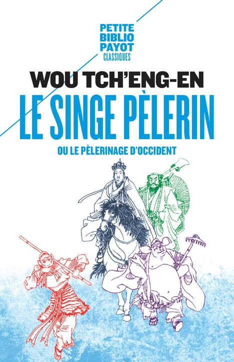 LE SINGE PELERIN NE - OU LE PELERINAGE D'OCCIDENT